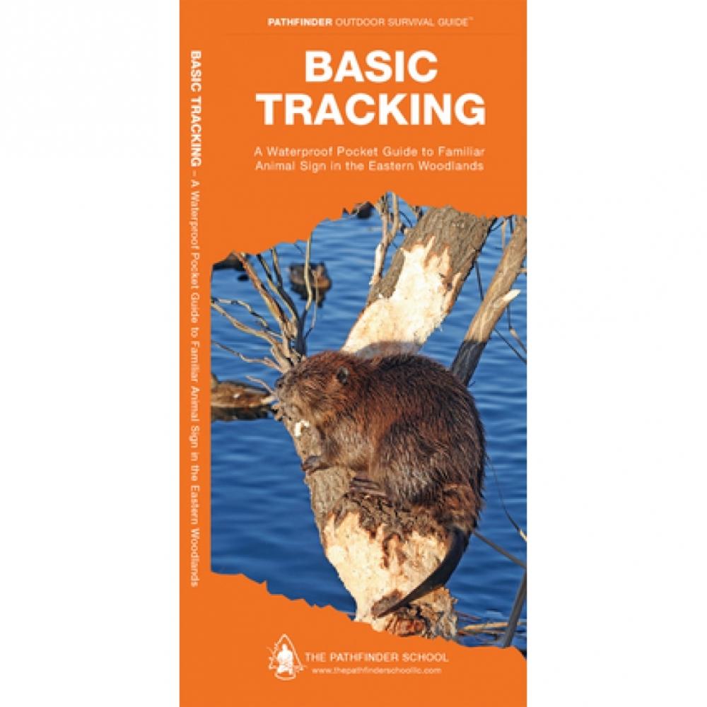 Basic Survival Skills: Basic Tracking Outdoor Living Skills Guide