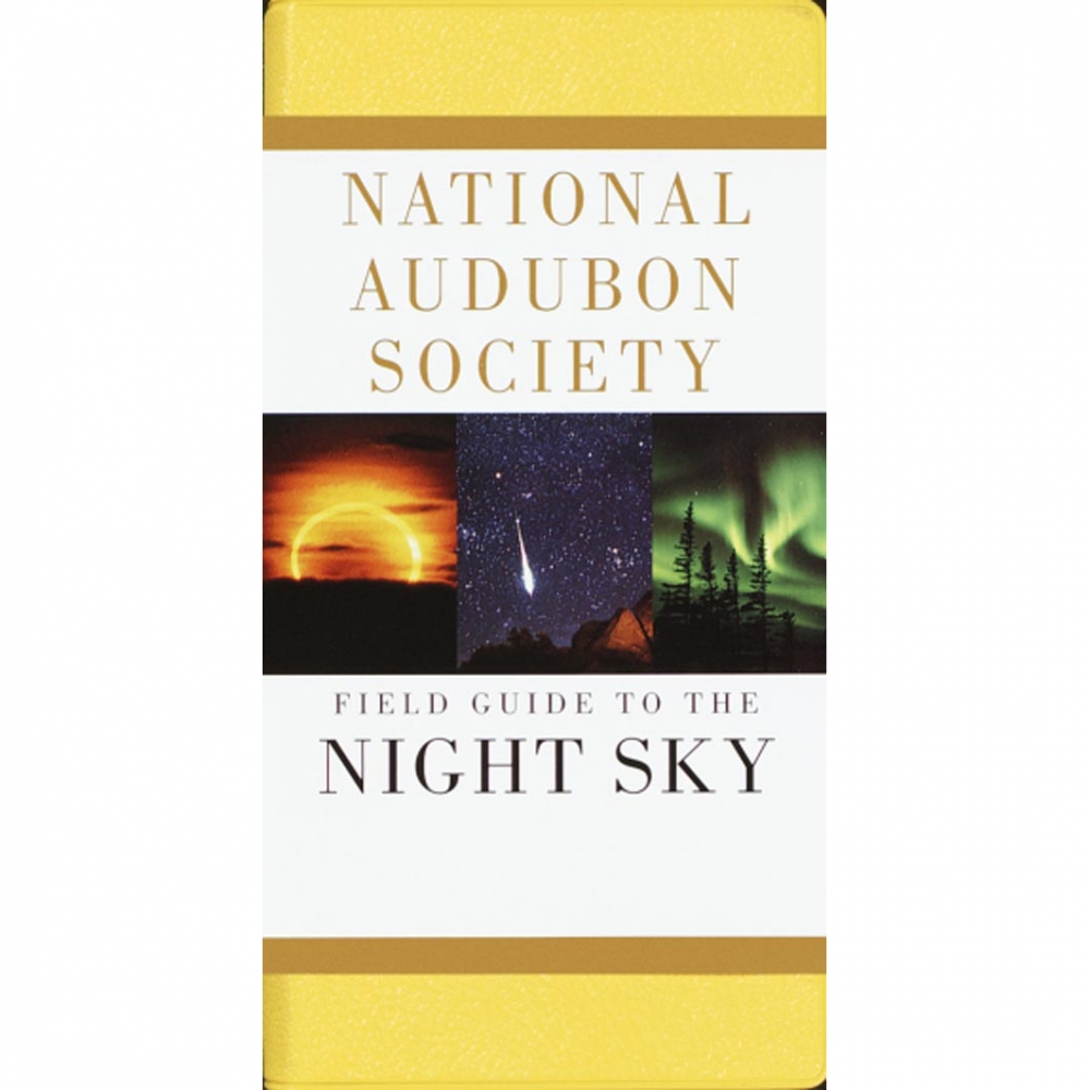 Field Guides: Night Sky: National Audubon Society Field Guide
