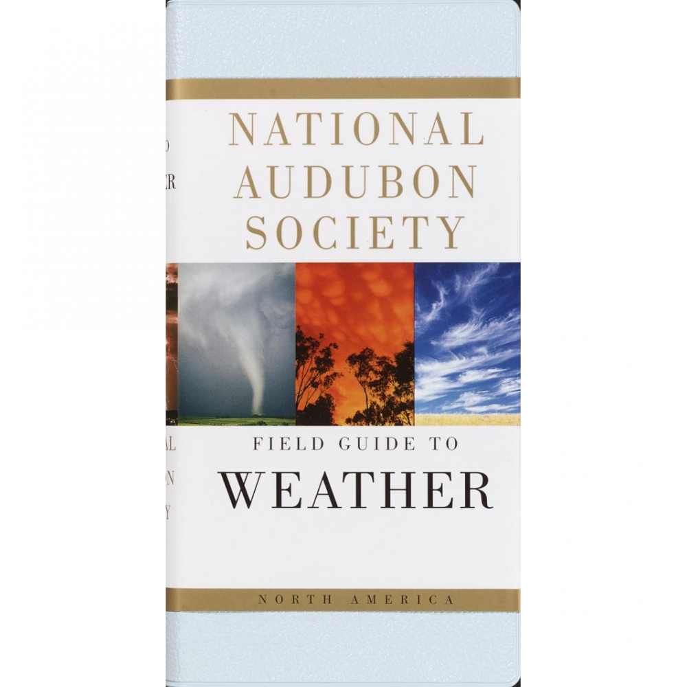 Field Guides: Weather: National Audubon Society Field Guide