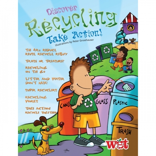 Discover Recycling Take Action! Project WET Activity Booklet