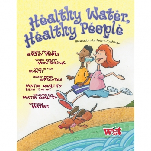 Healthy Water, Healthy People Project WET Activity Booklet