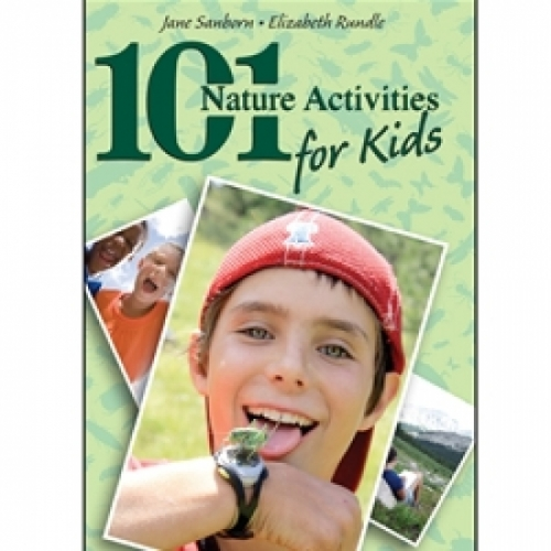 101 Nature Activities for Kids