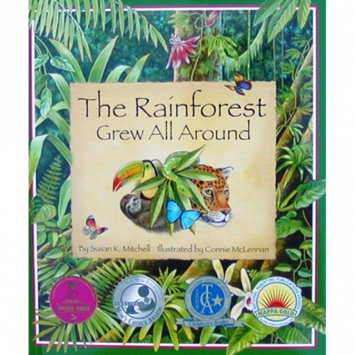 The Rainforest Grew All Around Book