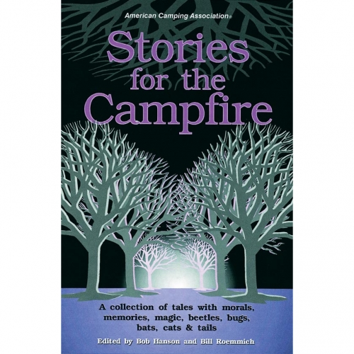 Stories for the Campfire