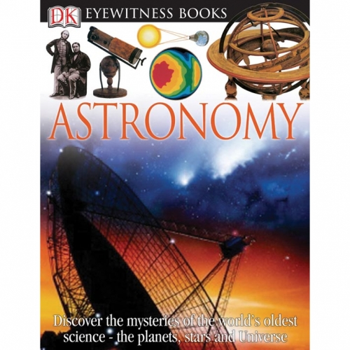 Astronomy: Eyewitness Book