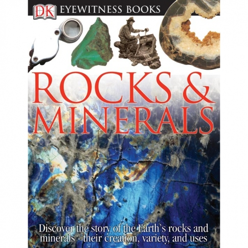Rocks & Minerals: Eyewitness Book