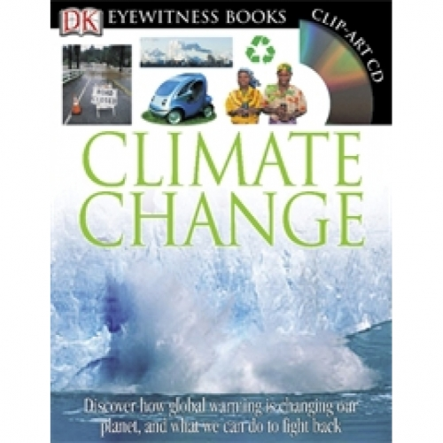 Climate Change: Eyewitness Book