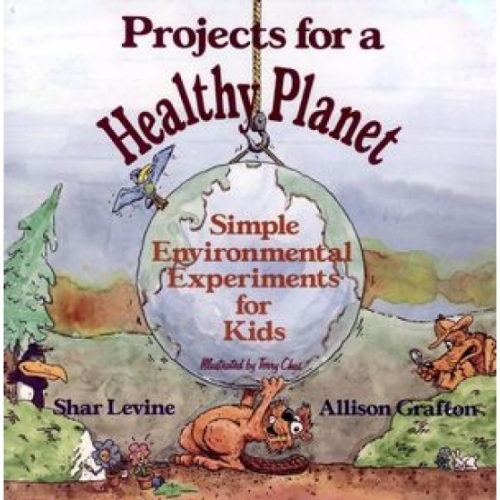 Projects for a Healthy Planet Book