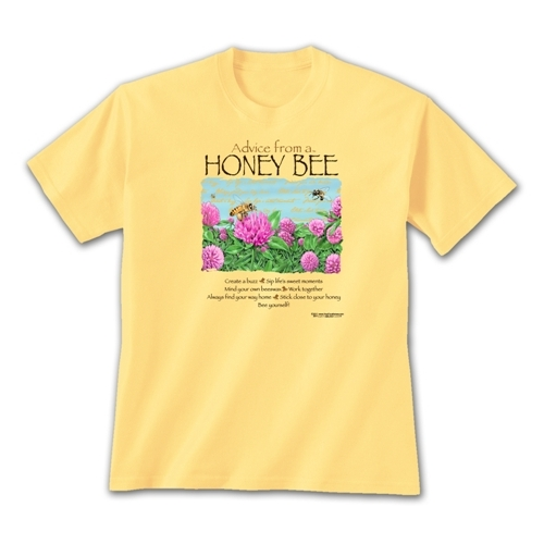 Advice from a Honey Bee T-Shirt
